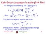 klein gordon largangian for scalar s 0 field