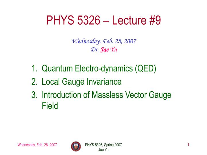 phys 5326 lecture 9 n.