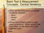 basic test measurement concepts central tendency