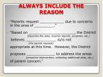 always include the reason