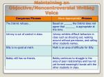 maintaining an objective noncontroversial writing voice