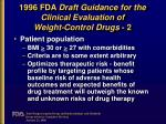 1996 fda draft guidance for the clinical evaluation of weight control drugs 2