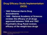drug efficacy study implementation desi