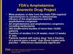 fda s amphetamine anorectic drug project