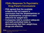 fda s response to psychiatric drug panel s conclusions