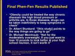 final phen fen results published