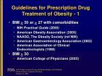 guidelines for prescription drug treatment of obesity 1