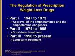 the regulation of prescription weight loss drugs