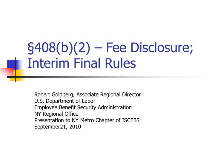 408 b 2 fee disclosure interim final rules n.
