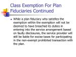 class exemption for plan fiduciaries continued