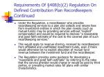 requirements of 408 b 2 regulation on defined contribution plan recordkeepers continued2