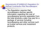 requirements of 408 b 2 regulation on defined contribution plan recordkeepers