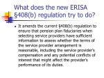 what does the new erisa 408 b regulation try to do