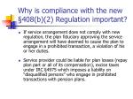 why is compliance with the new 408 b 2 regulation important