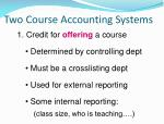 two course accounting systems