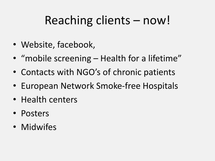 Reaching clients – now!
