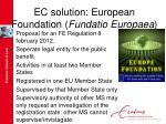 ec solution european foundation fundatio europaea