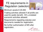 fe requirements in regulation selecton