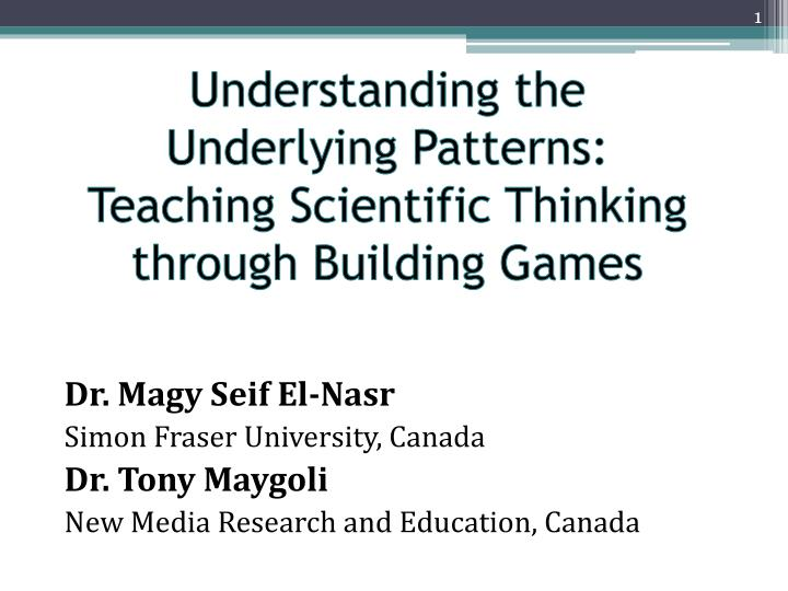 understanding the underlying patterns teaching scientific thinking through building games n.