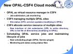 new opal csf4 cloud model1