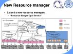new resource manager