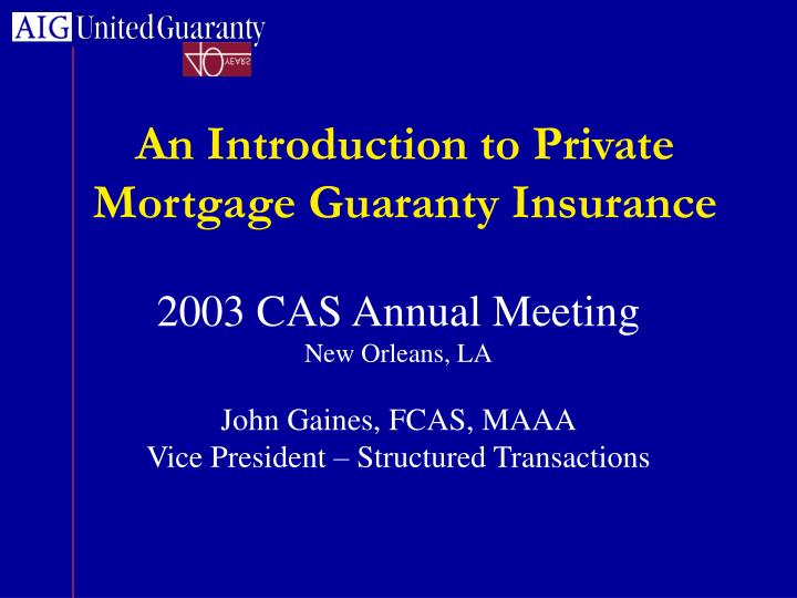 an introduction to private mortgage guaranty insurance n.