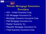 private mortgage insurance providers