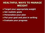 healthful ways to manage weight
