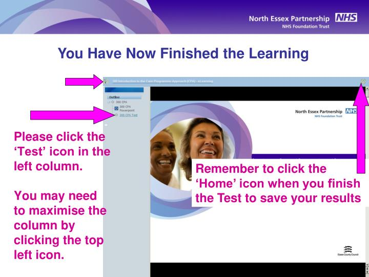 You Have Now Finished the Learning