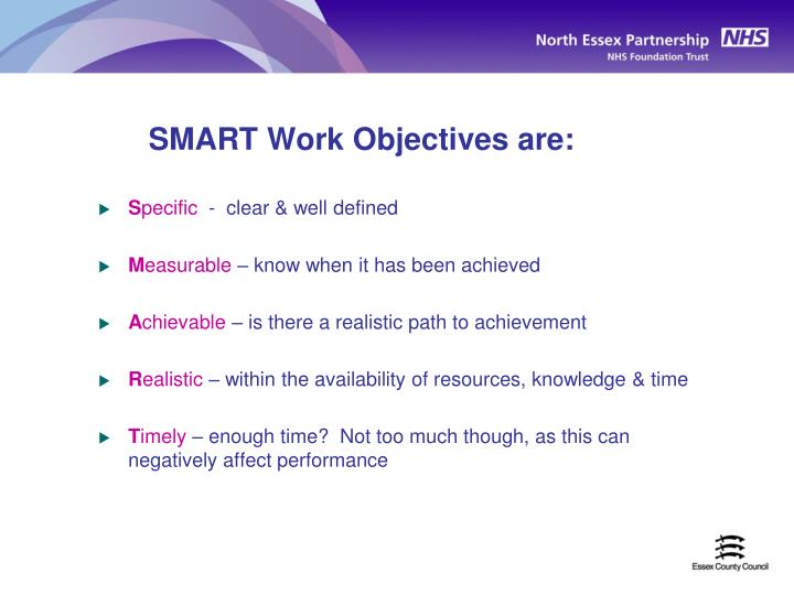 SMART Work Objectives are: