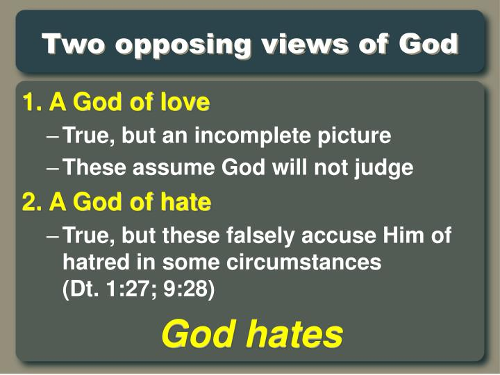 two opposing views of god n.