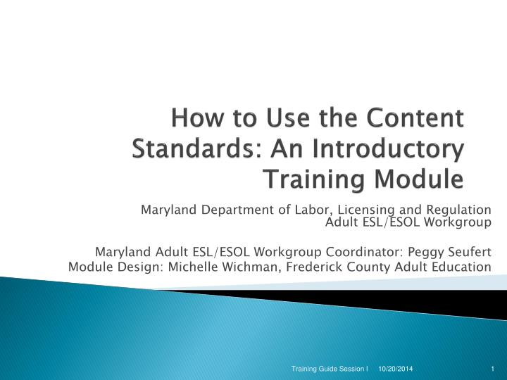 how to use the content standards an introductory training module n.
