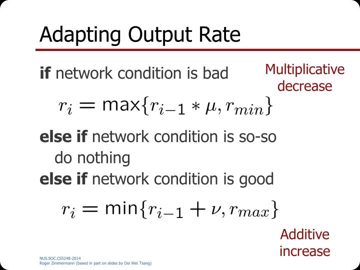 Adapting Output Rate
