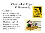 choices lab report 8 th grade only