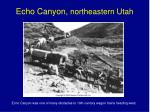 echo canyon northeastern utah