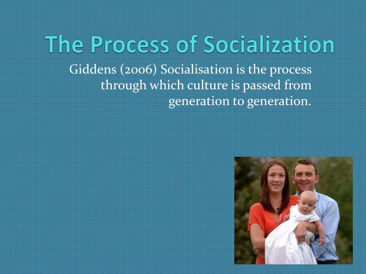 the process of socialization n.