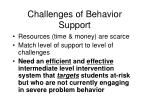 challenges of behavior support