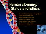human clonning status and ethics