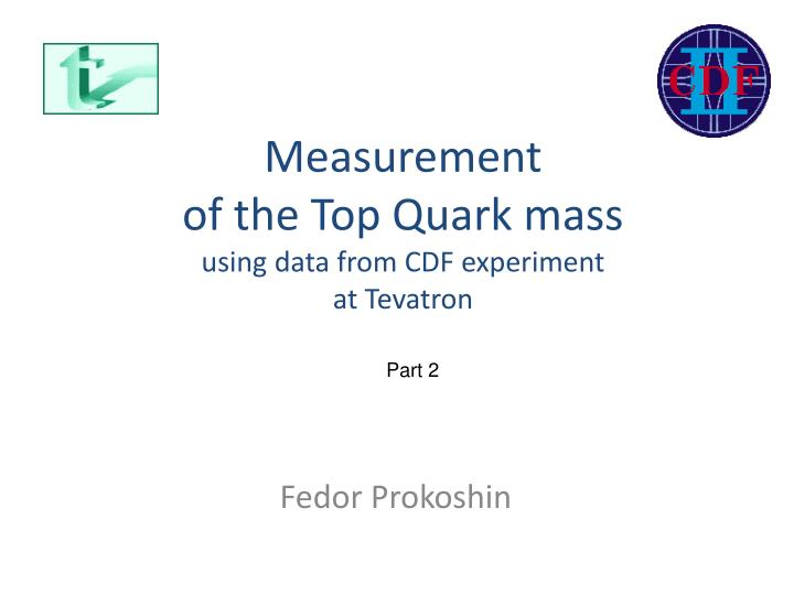 measurement of the top quark mass using data from cdf experiment at tevatron n.