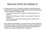 decision point for debate 2