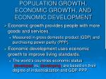 population growth economic growth and economic development