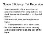 space efficiency tail recursion