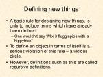 defining new things