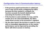 configuration time communication latency
