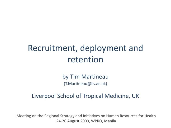 recruitment deployment and retention n.