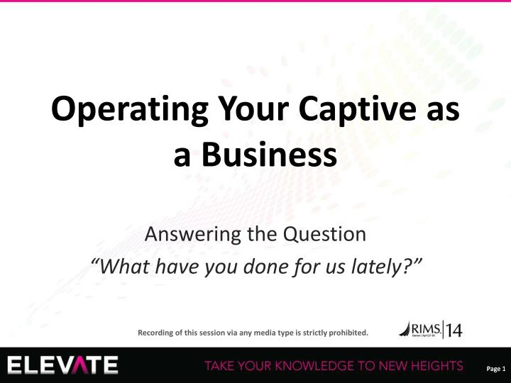 operating your captive as a business n.