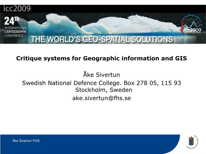 Critique systems for Geographic information and GIS
