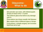 glaucoma what to do
