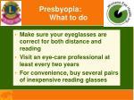 presbyopia what to do