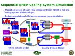 sequential shev cooling system simulation